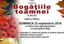 """Duminică, 23 septembrie 2018: """"Bogățiile toamnei"""" la Blaj, în Piața Mare Agroalimentară+"""